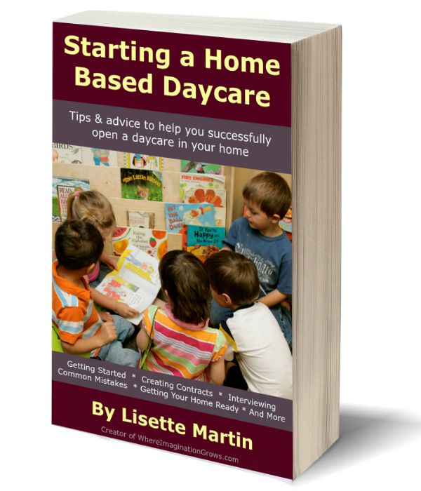 Starting a Home Based Daycare Ebook from Where Imagination Grows