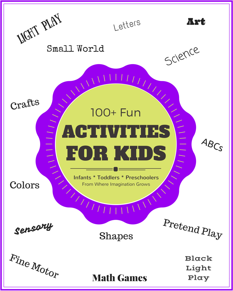 100+ Kids Activities for Infants, Toddlers, and Preschoolers
