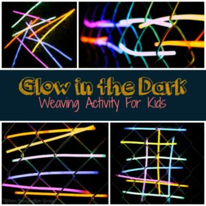 Glow in the Dark Weaving For Kids! Easy Summer Fun!