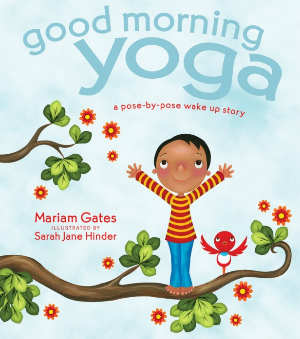 Good Morning Yoga Book Review Fun Yoga For Kids Where Imagination