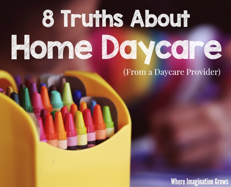 8 Truths About Home Daycare from a Provider!