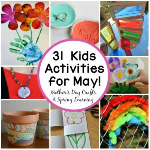 31 May Crafts & Activities for Kids