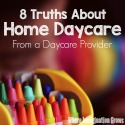 8 Truths about Home Daycare
