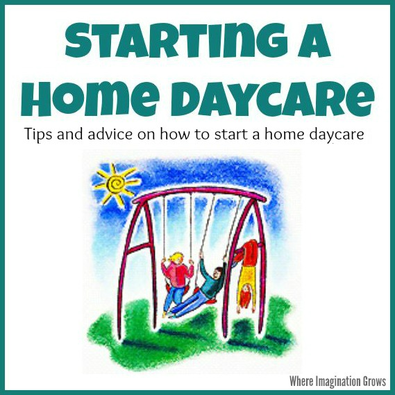 Tips and advice on how to start a home daycare from an experienced daycare provider